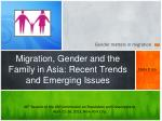 migration gender and the family in asia recent trends and emerging issues