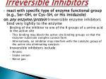 irreversible inhibitors