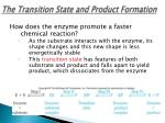 the transition state and product formation