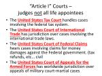 article i courts judges not all life appointees
