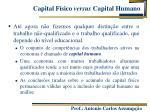 capital f sico versus capital humano