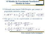 o modelo de crescimento neocl ssico modelo de solow4