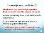 is marijuana medicine