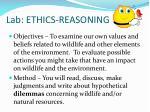 lab ethics reasoning