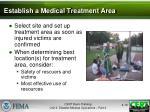 establish a medical treatment area