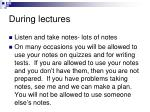 during lectures