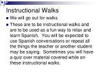 instructional walks