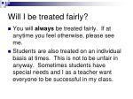 will i be treated fairly
