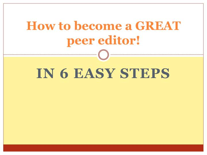 how to become a great peer editor n.