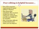 peer editing is helpful because