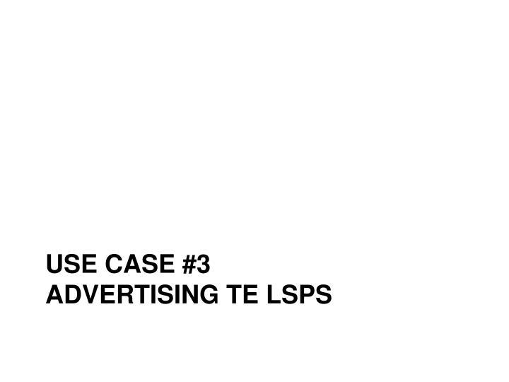 Use case #3