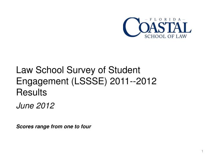 law school survey of student engagement lssse 2011 20 12 results n.