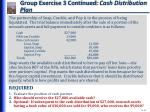 group exercise 3 continued cash distribution plan