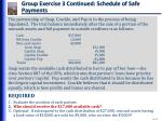 group exercise 3 continued schedule of safe payments