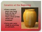 ceramics at the beginning