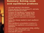 summary solving weak acid equilibrium problems