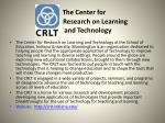 the center for research on learning and technology