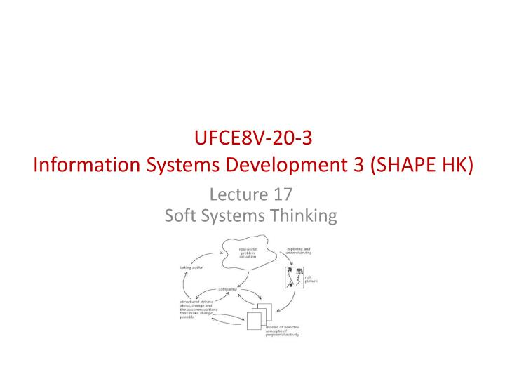 ufce8v 20 3 information systems development 3 shape hk n.
