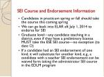 sei course and endorsement information