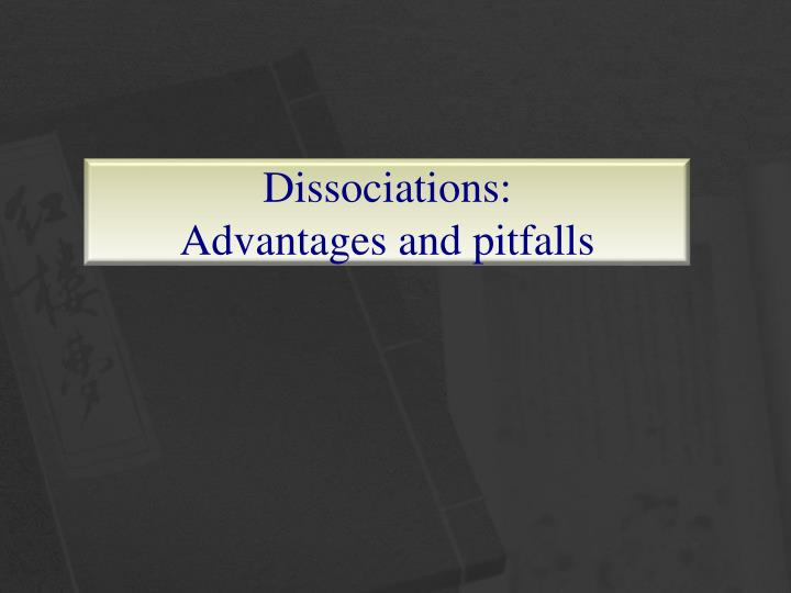 dissociations advantages and pitfalls n.