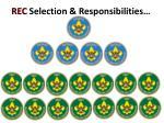 rec selection responsibilities