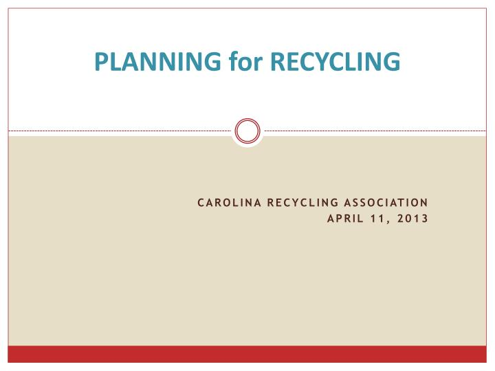 planning for recycling n.