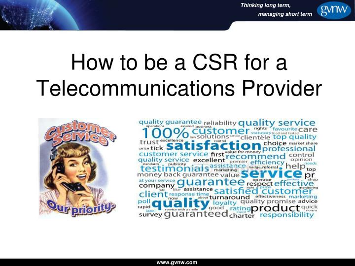 how to be a csr for a telecommunications provider n.