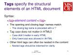 tags specify the structural elements of an html document