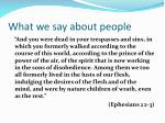 what we say about people5