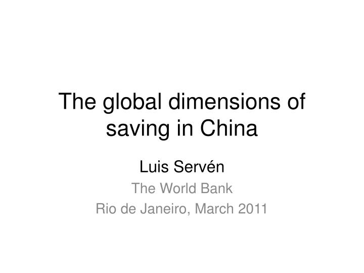 the global dimensions of saving in china n.