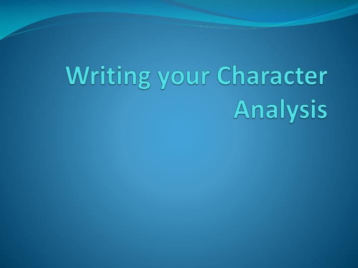 writing your character analysis n.