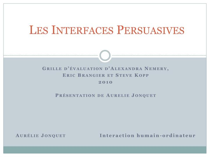les interfaces persuasives n.