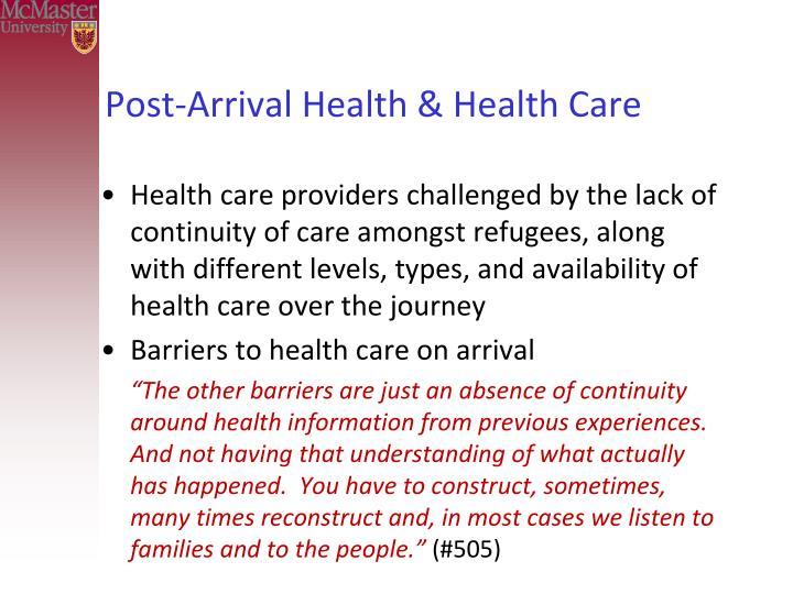 Post-Arrival Health & Health Care