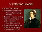 5 catherine howard