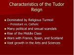 characteristics of the tudor reign