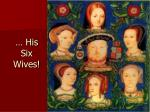 his six wives