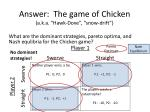 answer the game of chicken