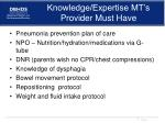 knowledge expertise mt s provider must have