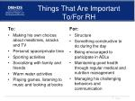 things that are important to for rh