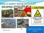 how is water being polluted