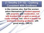 1 timothy 2 9 10 clothing consistent with godliness