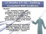 1 timothy 2 9 10 clothing consistent with godliness1
