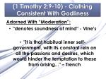 1 timothy 2 9 10 clothing consistent with godliness4