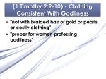 1 timothy 2 9 10 clothing consistent with godliness5