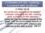1 timothy 2 9 10 clothing consistent with godliness6