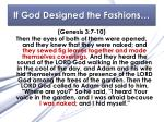 if god designed the fashions