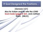 if god designed the fashions1