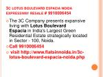3c lotus boulevard espacia noida expressway resale 9910006454