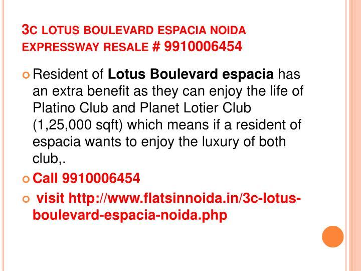 3c lotus boulevard espacia noida expressway resale 99100064541