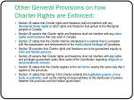 other general provisions on how charter rights are enforced